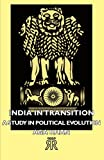 India in Transition - a Study in Political Evolution, Aga Khan, 1406711853