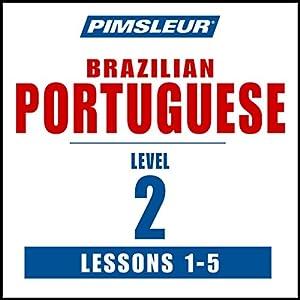 Pimsleur Portuguese (Brazilian) Level 2 Lessons 1-5 Speech