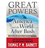 download ebook great powers: america and the world after bush (paperback) - common pdf epub