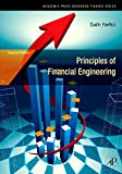 Principles of Financial Engineering, Second Edition (Academic Press Advanced Finance)