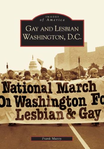 Gay and Lesbian Washington D.C. (DC) (Images of America)
