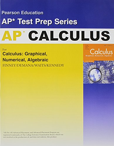 CALCULUS ADVANCED PLACEMENT TEST PREP WORKBOOK 2007C (Pearson Education Ap* Test Prep Series)