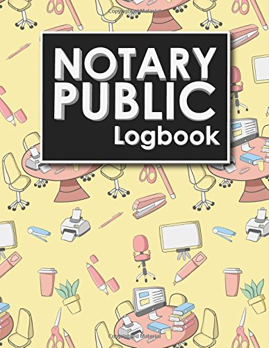 Notary Public Logbook: Notarial Register Book, Notary Public Booklet, Notary List, Notary Record Journal (Notary Public Logbooks) (Volume 36) Paperback – May 9, 2018 Rogue Plus Publishing 1718887868 LAW / Legal Services
