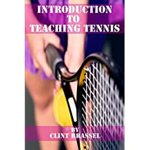 Introduction to Teaching Tennis