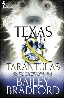 Texas and Tarantulas by Bailey Bradford (2014-10-01)