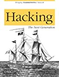 Hacking : The Next Generation, Dhanjani, Nitesh and Hardin, Brett, 0596154577