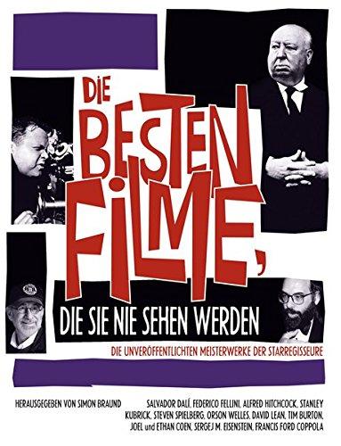 Die Besten Filme, die Sie nie sehen werden Gebundenes Buch – 28. Februar 2014 Simon Braund Edition Olms 3283011745 Film; Humor