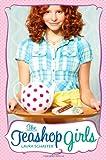 The Teashop Girls, Laura Schaefer, 1416967931