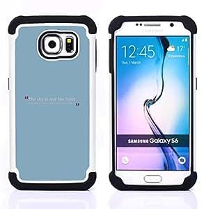 Dragon Case- Dise?¡Ào de doble capa pata de cabra Tuff Impacto Armor h??brido de goma suave de silicona cubierta d FOR Samsung Galaxy S6 G9200- TEXT MINIMALIST BLUE MESSAGE QUOTE BABY