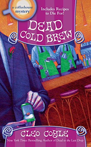 Dead Cold Brew (A Coffeehouse Mystery Book 16)