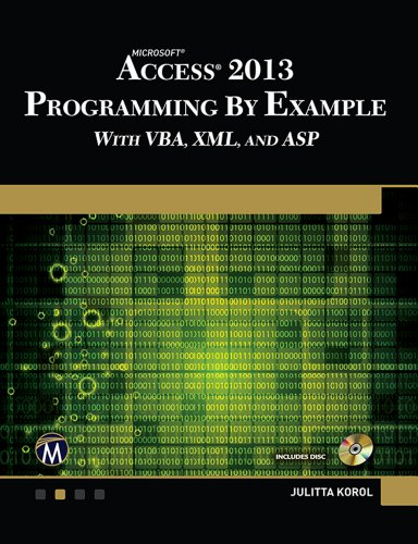 Download Microsoft Access 2013 Programming By Example: with VBA, XML, and ASP (CD included) Pdf