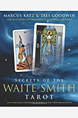 Secrets of the Waite-Smith Tarot: The True Story of the World's Most Popular Tarot Paperback