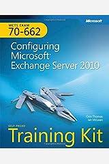 Self-Paced Training Kit (Exam 70-662) Configuring Microsoft Exchange Server 2010 (MCTS) (Microsoft Press Training Kit) Paperback