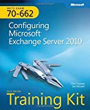 img - for MCTS Self-Paced Training Kit (Exam 70-662): Configuring Microsoft  Exchange Server 2010: Configuring Microsoft Exchange Server 2010 (Pro - Certification) book / textbook / text book