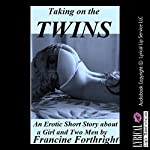 Taking on the Twins: A Double Penetration Erotica Story | Francine Forthright