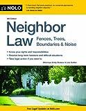 Neighbor Law: Fences, Trees, Boundaries & Noise