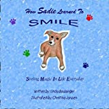 How Sadie Learned to SMILE: See Magic In Life Everyday