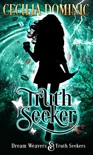 Truth Seeker: A Dream Weavers and Truth Seekers Novella (Dream Weavers & Truth Seekers Book 1) by [Dominic, Cecilia]