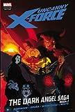 Uncanny X-Force: The Dark Angel Saga, Book 2