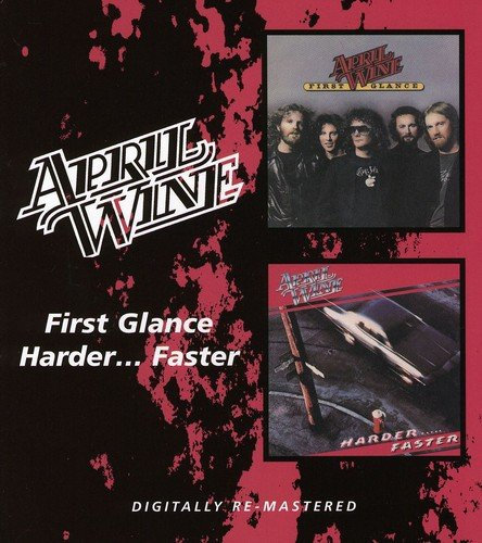 CD : April Wine - First Glance / Harder Faster (United Kingdom - Import)