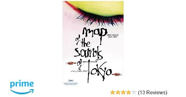 Amazon.com: Map of the Sounds of Tokyo: Rinko Kikuchi, Sergi Lopez, Min Tanaka, Isabel Coixet: Movies & TV