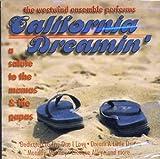 California Dreamin: a Tribute by Westwind Ensemble (2000-04-06)