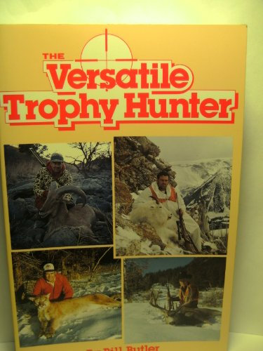 (The Versatile Trophy Hunter)