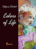 Colors of Life, Stefania Shaded, 1613140444