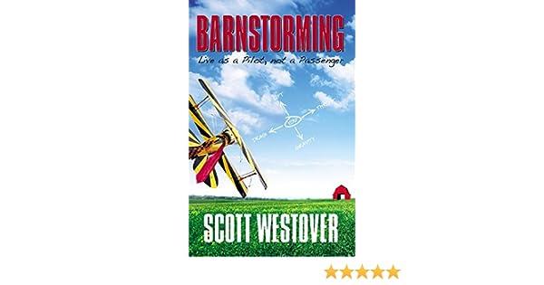 Barnstorming • Damn Interesting