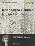 Leaving Home: Orchestral Music in the 20th Century, Vol. 7 - Threads