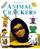 Masquerade: Animal Crackers (Paperback) (Making Pictures)
