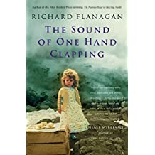The Sound of One Hand Clapping by Richard Flanagan (1999-03-12)