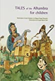 img - for TALES OF THE ALHAMBRA FOR CHILDREN book / textbook / text book