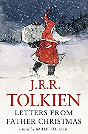 Letters from Father Christmas by J. R. R.…