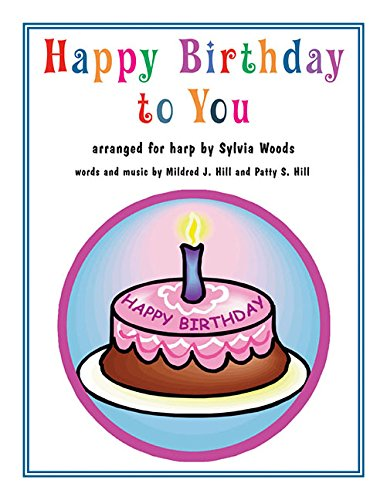 Happy Birthday to You: Arranged for Harp