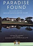 Books : Paradise Found : the Story of The Mount Kenya Safari Club