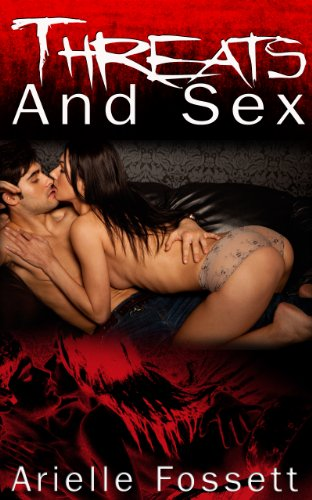 Couple's Erotica: Threats And Sex