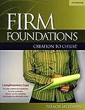 FIRM FOUND.CREATION TO CHRIST-STUDY GDE