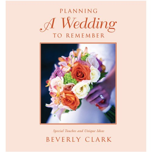 Beverly Clark Wedding Collection, Planning a Wedding to Remember, 7th - Beverly Clark Bridal