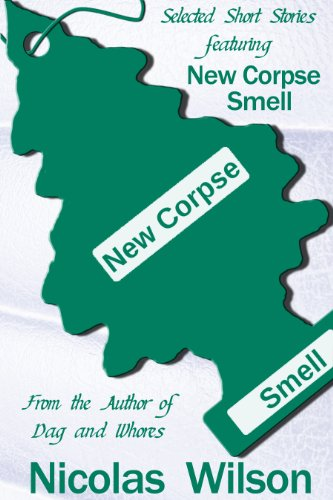 Selected Short Stories Featuring New Corpse Smell