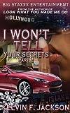 I WON'T TELL YOUR SECRETS part 2
