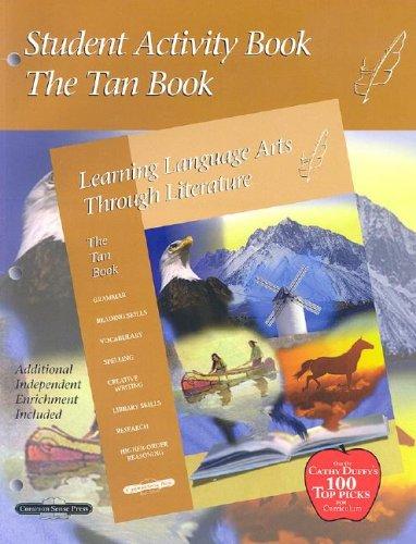 Tan Student Activity Book: Learning Language Arts through Literature, Grade 6