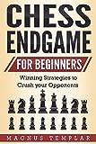 Chess for Beginners: Winning Strategies to Crush