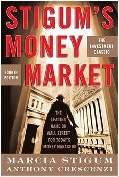 Stigum's Money Market, 4E (Professional Finance & Investment) Book Pdf