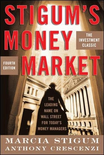 Stigum's Money Market, 4E by McGraw-Hill Education
