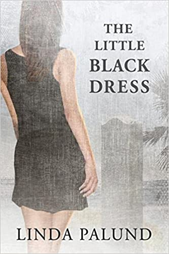 The Little Black Dress Linda Palund 9781627988513 Amazon Books