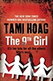 Front cover for the book The 9th Girl by Tami Hoag