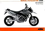 321182FR 2006 KTM 950 Supermoto Motorcycle Owners Manual Paper In French