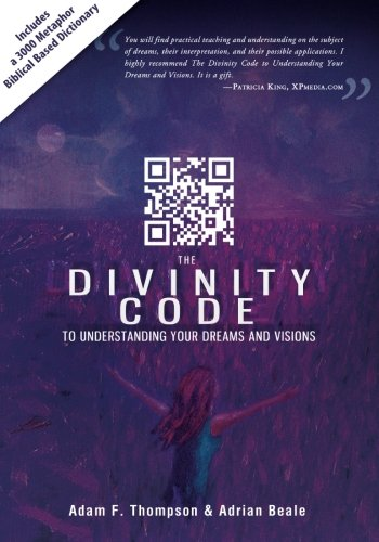 The Divinity Code to Understanding your Dreams and Visions Stop wondering what your dreams and visions mean—and start living the meanings! The Divinity Code to Understanding your Dreams and Visions is a Bible-based guide to dream interpretat...