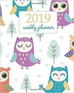2019 Weekly Planner Calendar Schedule Organizer Appointment Journal